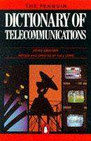 Cover of the book Penguin dictionary of telecommunications (Revised & updated by S.Lowe / Paper)