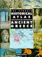 Cover of the book Penquin historical atlas of ancient greece, the