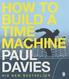 Cover of the book How to build a time machine