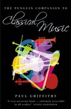 Couverture de l'ouvrage The Penguin companion to classical music