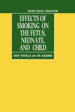 Cover of the book Effects of smoking on the foetus, neonate, and child