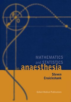 Cover of the book Mathematics and statistics in anaesthesia hardback