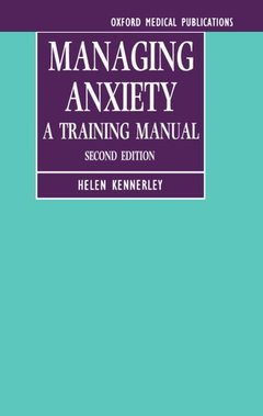 Cover of the book Managing anxiety a training manual 2/e