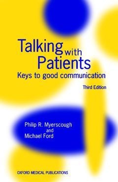 Cover of the book Talking with patients : keys to good communication (3rd ed' 96 / Paper)
