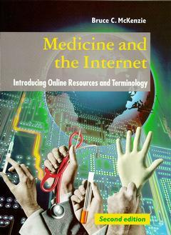 Cover of the book Medicine & the internet : introducing online resources and terminology (2nd ed' 97 / Paper)