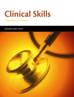 Cover of the book Clinical skills, (Oxford core text)