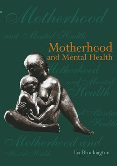 Cover of the book Motherhood and mental health paperback
