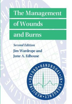 Cover of the book The management of wounds and burns 2/e