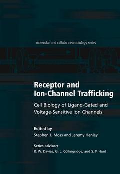 Couverture de l'ouvrage Receptor and ion-channel trafficking, cell biology of ligand-gated and voltage sensitive ion channels