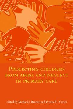 Cover of the book Protecting children from abuse & neglect in primary care