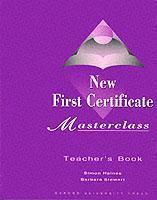 Cover of the book New first certificate masterclass : Teacher's book
