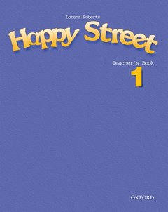 Cover of the book Happy street 1: 1 teacher's book
