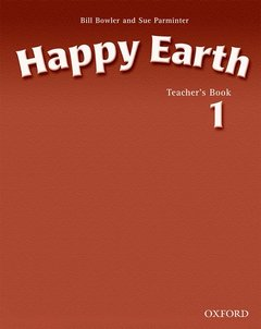 Cover of the book Happy earth 1: teacher's book