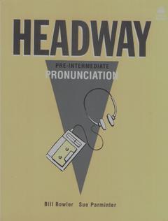 Cover of the book Headway pronunciation - pre-intermediate (book)