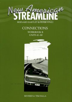 Cover of the book New american streamline connections intermediat: connections workbook b (units 41-80)