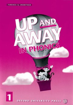 Cover of the book Up and away in phonics 1: 1 phonics book