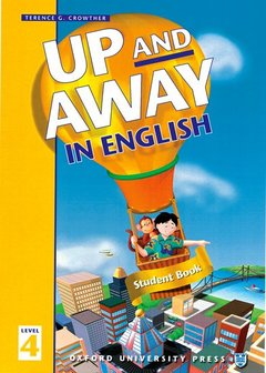 Cover of the book Up and away in english 4: 4 student book