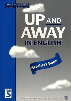 Cover of the book Up and away in english 5: 5 teacher's book