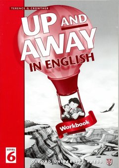 Cover of the book Up and away in english 6: 6 workbook