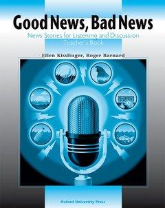 Cover of the book Good news, bad news: teacher's book