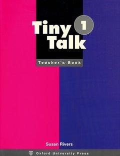 Cover of the book Tiny talk 1: 1 teacher's book