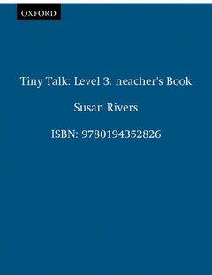 Cover of the book Tiny talk 3: 3 teacher's book