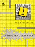 Cover of the book Project english 1: 1 grammar and practice book