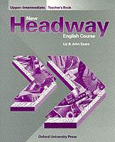 Cover of the book New headway english course upperintermediate teacher's book