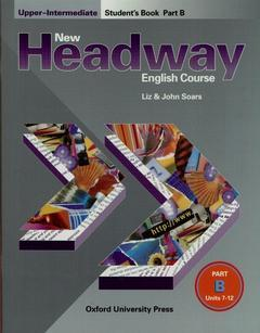 Cover of the book New headway upper-intermediate: upper-intermediate student's book b
