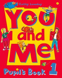Cover of the book You and me 1: 1 pupil's book