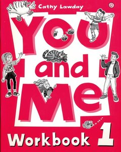 Cover of the book You and me 1: 1 workbook