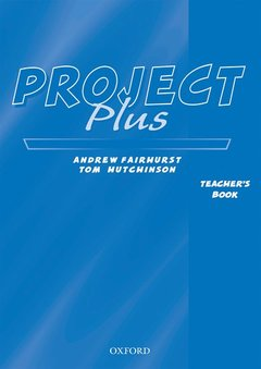Cover of the book Project plus: teacher's book