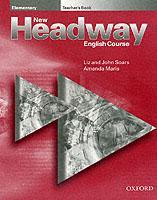 Cover of the book New headway elementary: elementary teacher's book