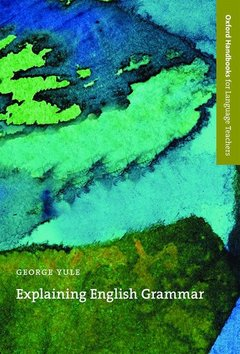 Cover of the book Explaining english grammar