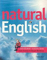 Cover of the book Natural english intermediate: intermediate student's book (with listening booklet) (pack)