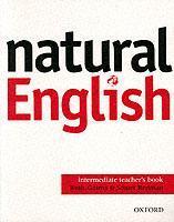 Cover of the book Natural english intermediate: intermediate teacher's book