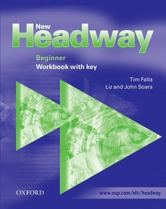 Cover of the book New headway english course: workbook with key (beginner level)