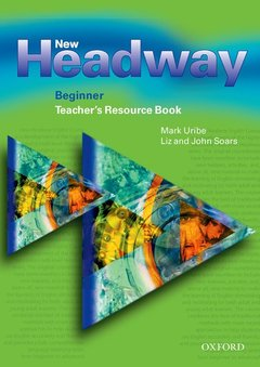 Cover of the book New headway beginner: teacher's resource book