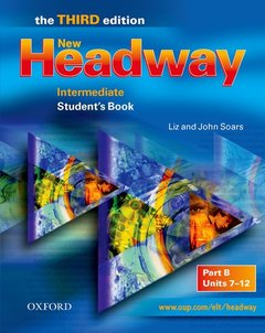 Cover of the book New headway intermediate - the third edition: student's book b