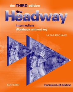 Cover of the book New headway intermediate - the third edition: workbook (without key)