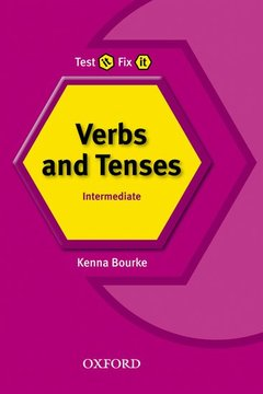 Cover of the book Test it, fix it verbs and tenses: intermediate intermediate n/e
