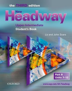 Cover of the book New headway upper-intermediate - the new edition: student's book b