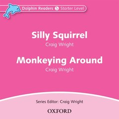 Cover of the book Dolphin readers audio cds: silly squirrel & monkeying around audio cd (cd-rom)