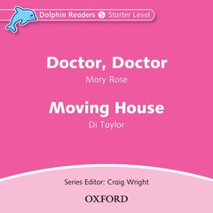 Cover of the book Dolphin readers audio cds: doctor, doctor & moving house audio cd (cd-rom)