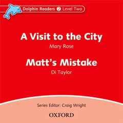 Cover of the book Dolphin readers audio cds: a visit to the city & matt's mistake audio cd (cd-rom)