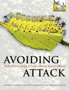 Couverture de l'ouvrage Avoiding attack the evolutionary ecology of crypsis, warning signals and mimicry (pod)