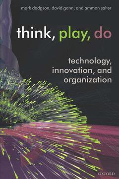 Couverture de l'ouvrage Think, Play, Do: Innovation, Technology, and Organization