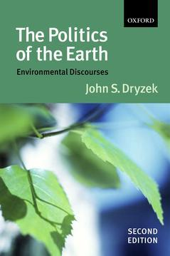 Couverture de l'ouvrage The politics of the earth environmental discourses, (2nd Ed.)