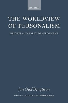 Couverture de l'ouvrage The worldview of personalism origins and early development