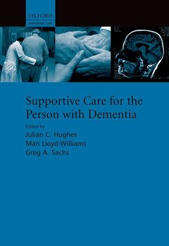 Couverture de l'ouvrage Supportive care for the person with dementia (series: supportive care series)
